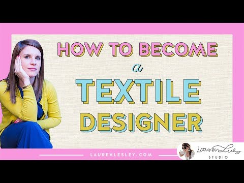 Textile Designer | How to Become a Textile Designer + Get the Surface Design Career of Your DREAMS!