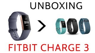 Fitbit Charge 3 Unboxing Review