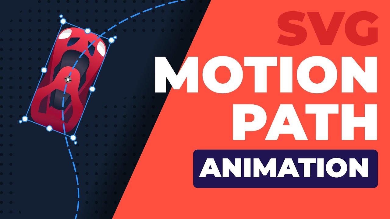 Motion Path Animation - Animate Any Object Along a Custom Path