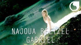 Gambar cover Najoua Belyzel - Gabriel ( Clip officiel )