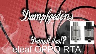 eleaf OPPO RTA - Low-Budget Einsteiger-Selbstwickler  Dampft das!? #dampfgedoens