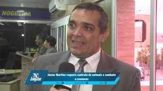 Júnior Martins requer controle de animais e combate a zoonoses