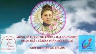 Intro: Ca Mừng Thánh Nữ Têrêsa Hài Đồng Giêsu