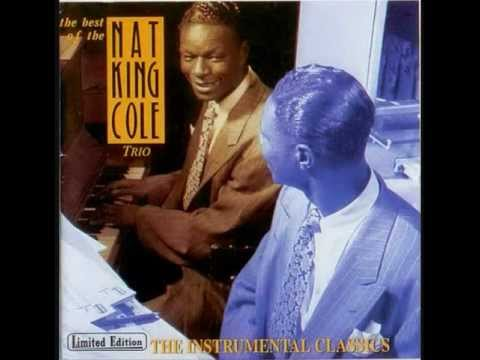 The Nat King Cole Trio. Body And Soul.