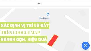 Cách xác định vị trí nhà đất trên sổ đỏ, sổ hồng cho điện thoại iOs và Android