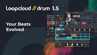 Loopcloud DRUM 15 - Your Beats Evolved