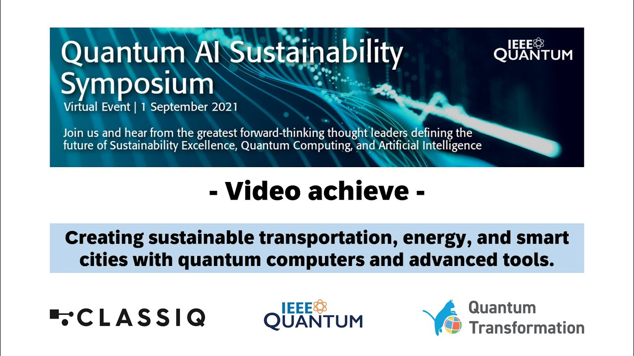IEEE Quantum AI Sustainability Symposium video has been published.