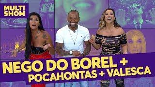 Baixar Nego do Borel + Mc Pocahontas + Valesca Popozuda | TVZ Ao Vivo | Música Multishow