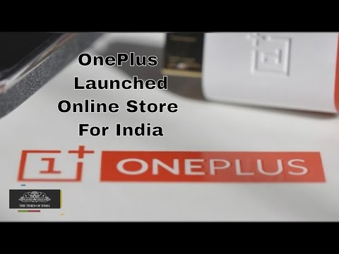 OnePlus To launch Its Own Online Store For India