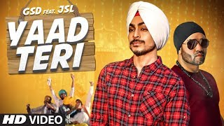 Yaad Teri (Full Song) GSD | JSL Singh | New Punjabi Songs 2017 | T Series