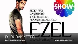 BURAK YETER - EZEL 2010 CLUB REMIX