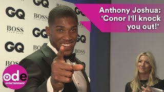 Anthony Joshua: 'Conor, I'll knock you out!' : GQ Awards 2017