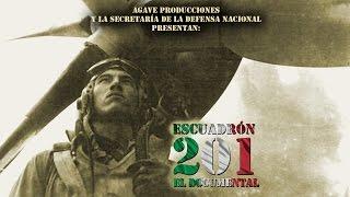 Escuadrón 201. Documental de Agave Producciones
