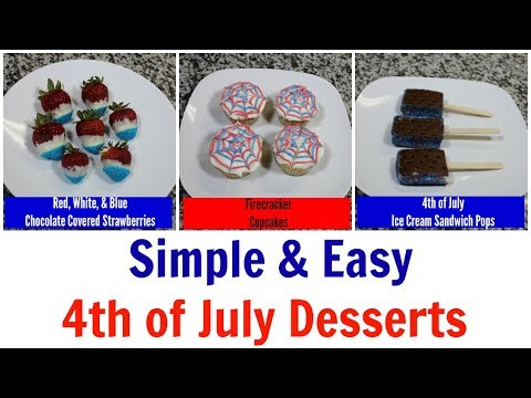 Simple & Easy 4th Of July Desserts - Collab - Food Friday