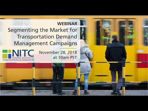 Webinar: Segmenting The Market For Transportation Demand Management Campaigns