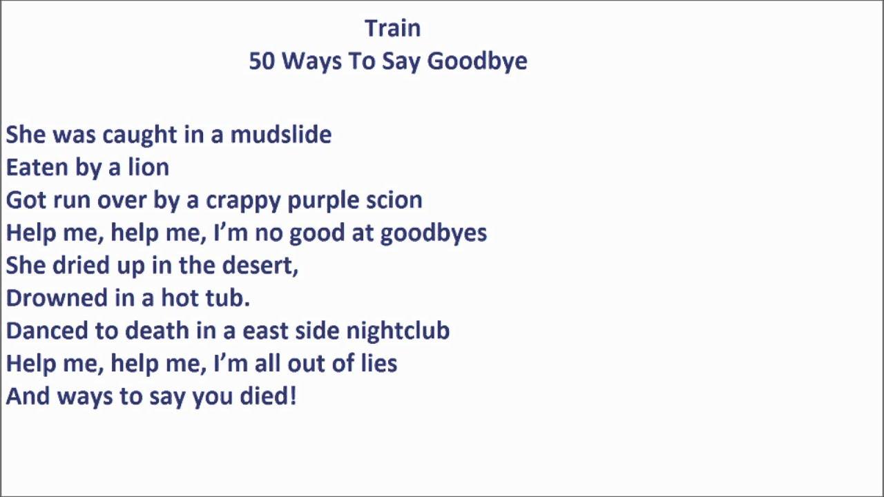 50 Ways To Say Goodbye - Lyrics - Follow Lyrics