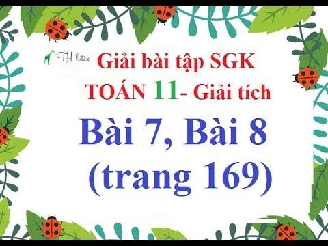 [Giải bài tập SGK-Toán 11-Giải tích] – Bài 7, Bài 8 (trang 169).