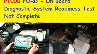 P1000 FORD   On Board Diagnostic System Readiness Test Not Complete