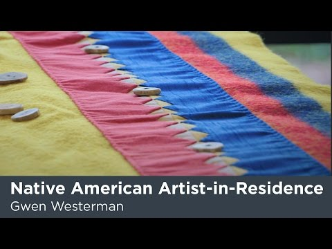 Native American Artist-in-Residence: Gwen Westerman