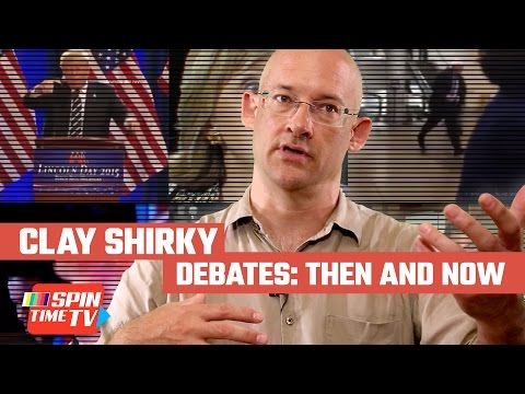 Clay Shirky - Debates Then and Now