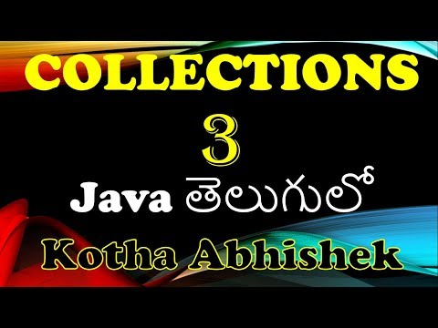 Collections In Java Part 3 In Telugu By Kotha Abhishek