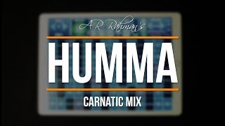 AR Rahman's Humma - Carnatic Mix