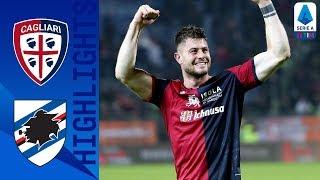 Cagliari 4-3 Sampdoria | Rimonta Sarda, agganciata la Roma! | Serie A