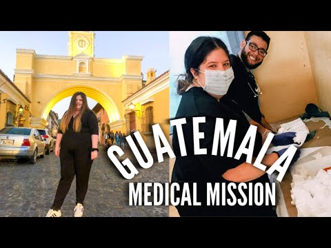 Guatemala Medical Mission Trip! Volunteering in the Free Clinic + Exploring Antigua!