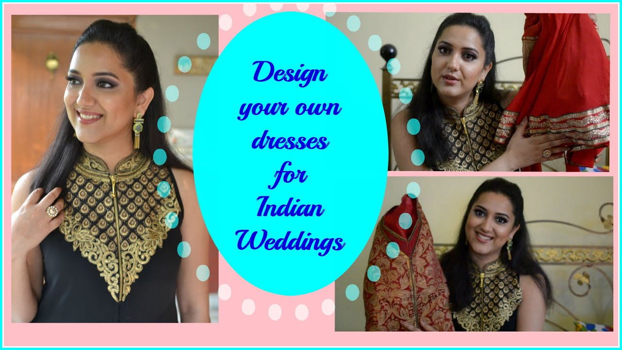 Indian Wedding Outfits | Design Your Indian ethnic wear dresses ...