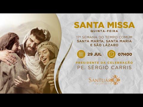 Santa Missa - 29/07/21 - 07h00 - Pe. Sérgio