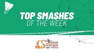 Top Smashes of the Week | PRINCESS SIRIVANNAVARI Thailand Masters 2020 | BWF 2020