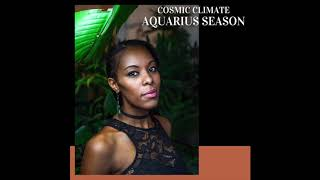 Cosmic Climate: Aquarius Season 2020