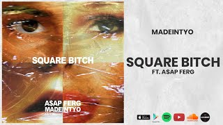 MadeinTYO - Square Bitch ft. A$AP Ferg