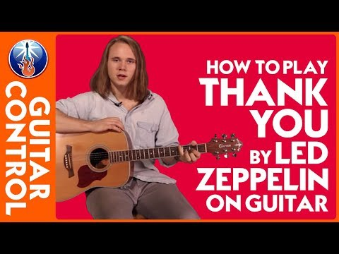 How to Play Thank You by Led Zeppelin On Guitar - Beginner Led Zeppelin Acoustic Guitar Lesson