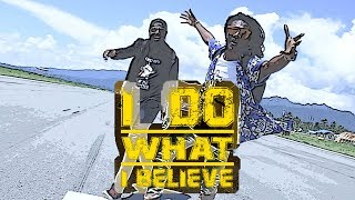 I Do What I Believe - Dhoty X Brian Kendi ( Official Video )