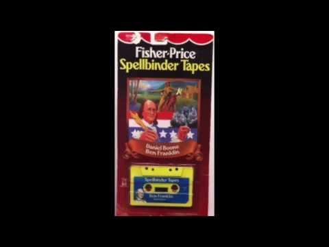 Fisher-Price Spellbinder Tapes: Benjamin Franklin & Daniel Boone