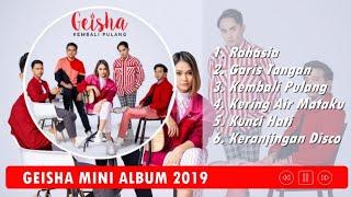 Download Lagu Geisha Mini Album 2019 | New Vocalist Regina Poetiray mp3