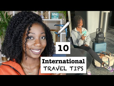 10 ESSENTIAL INTERNATIONAL TRAVEL TIPS FOR ALL TRAVELERS