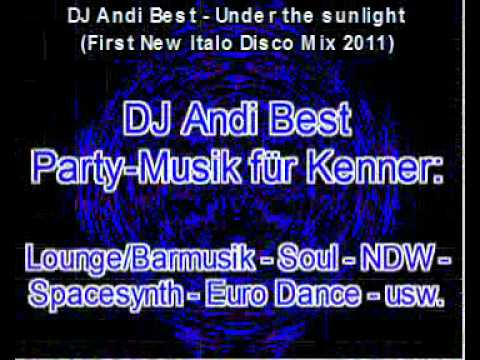 dj-andi-best---under-the-sunlight-(-first-new-italo-disco-mix-2011-).avi
