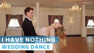 I have nothing - Whitney Houston   Wedding Dance Choreography