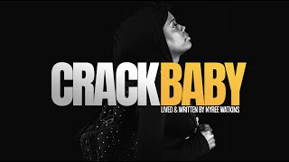 Crack Baby The Documentary - Official Trailer