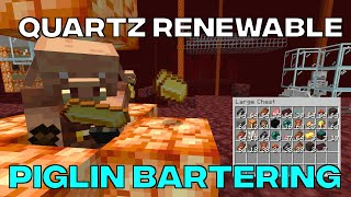 Renewable Quartz In 1.16 With Piglin Bartering
