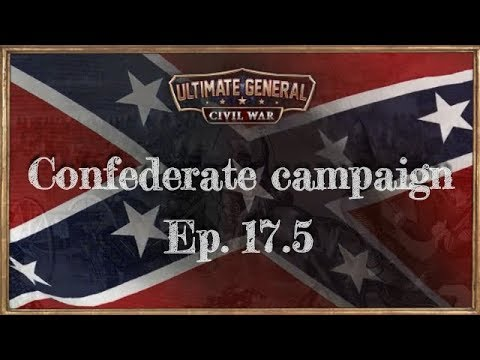 Pt. 17.5 : Stones River [Alternative Strategy] - Ultimate General Civil War [Legendary] -
