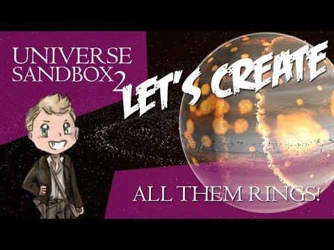 All Them Rings!   Universe Sandbox 2   Let's create