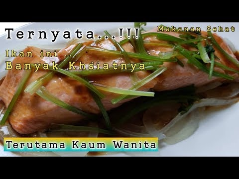 cara-memasak-ikan-salmon-mudah-dan-enak||steam-salmon_masak-ikan-salmon/cara-masak-ikan-salmon-enak