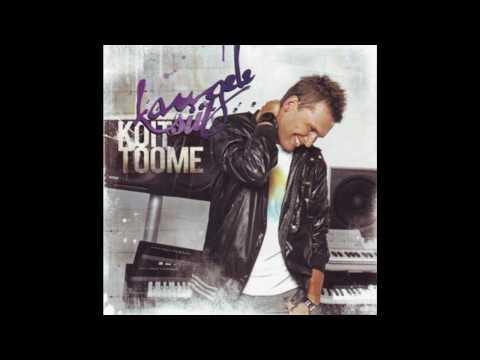 Koit Toome - Mahlakas Unenägu (feat. Martin Saar)
