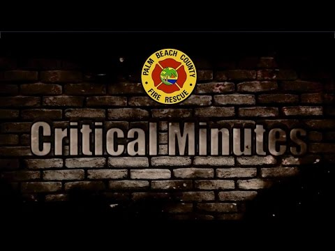 Palm Beach County Fire Rescue Critical Minutes March 2016