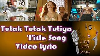 Tutak Tutak Tutiya Lyrics Video (Title Song) - Prabhudeva - Sonu Sood - New Punjabi Song 2016