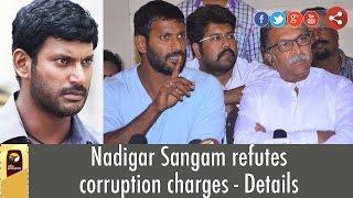 Nadigar Sangam refutes corruption charges - Details