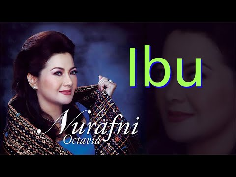 Nur Afni Octavia  - Ibu (Original Audio)